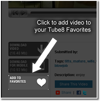 Add a video to your Tube8 favorites