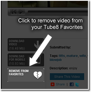Remove a video from your Tube8 favorites